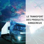 Le transport des produits dangeureux