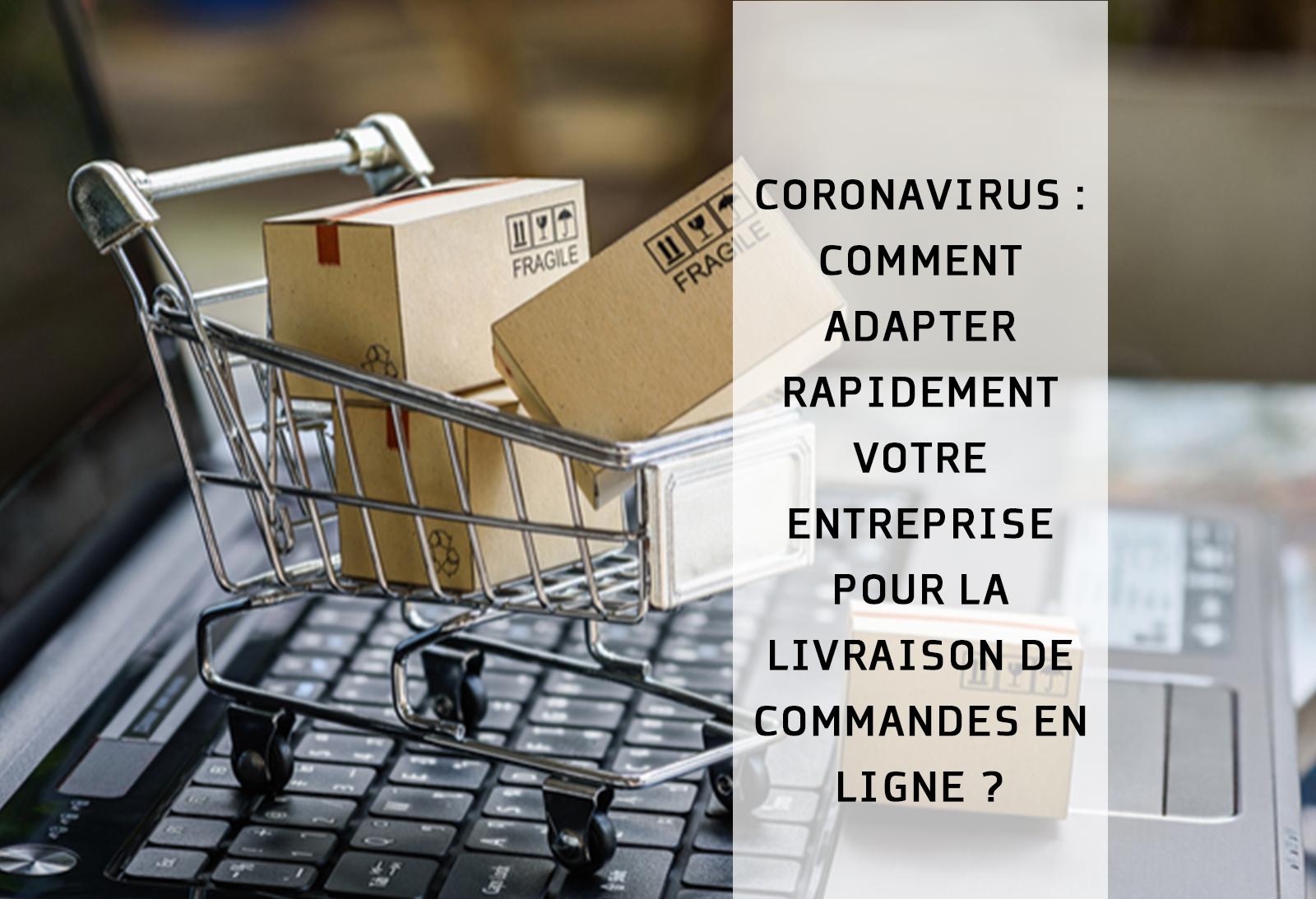 Coronavirus Adapter Rapidement Entreprise Pour La Livraison De Commandes En Ligne